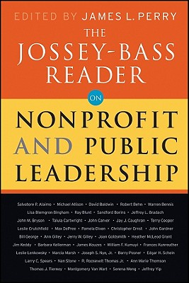 The Jossey-Bass Reader on Nonprofit and Public Leadership By Perry, James L. (EDT)